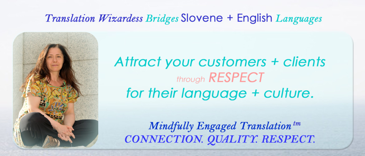 Mindfully Engaged Translation for Businesses